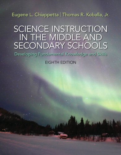 Science Instruction in the Middle and Secondary Schools: Developing Fundamental Knowledge and Skills, Pearson eText with Loose-Leaf Version -- Access Card Package (8th Edition) (Education Fundamentals Of)