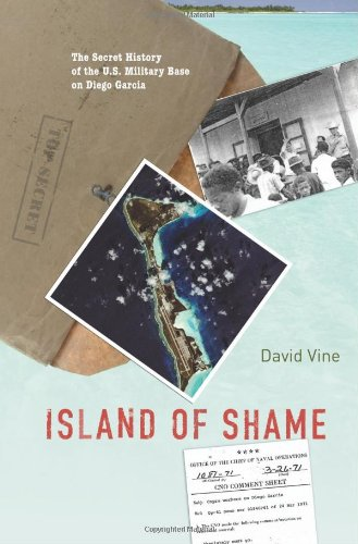 island-of-shame-the-secret-history-of-the-u-s-military-base-on-diego-garcia