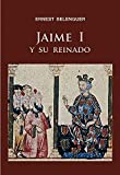 img - for Jaime I y su reinado (Alfa) (Spanish Edition) book / textbook / text book