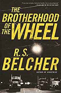 Book Cover: The Brotherhood of the Wheel: A Novel