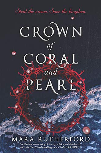 Amazon.com: Crown of Coral and Pearl eBook: Rutherford, Mara ...