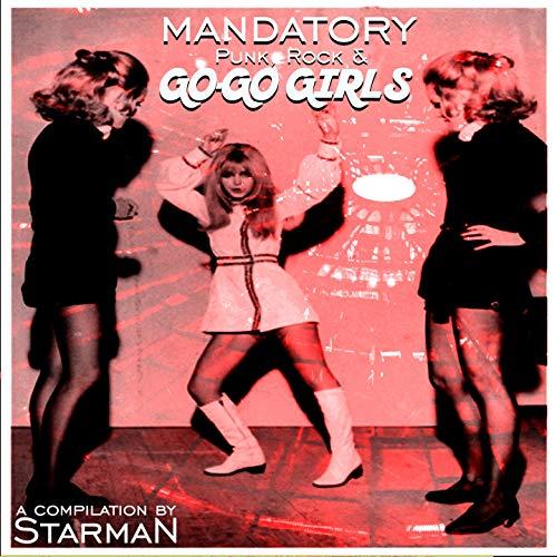 (Mandatory Go-Go Girls (Punk & Rock) [Explicit])