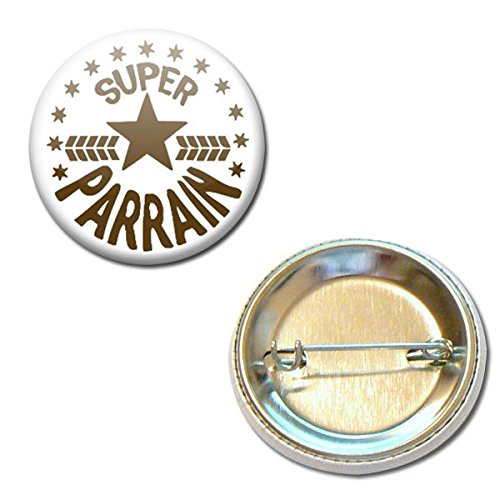 Cadeau PARRAIN Super Parrain Badge rond à épingle 38mm (Idée Cadeau Baptême Communion Noël)