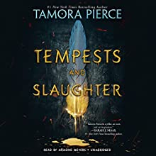 Tempests and Slaughter: The Numair Chronicles, Book 1 Audiobook by Tamora Pierce Narrated by Ari Meyers