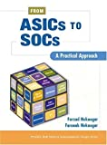 img - for From ASICs to SOCs: A Practical Approach by Farzad Nekoogar (2003-06-07) book / textbook / text book