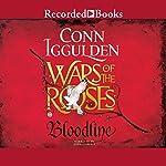 Wars of the Roses: Bloodline | Conn Iggulden