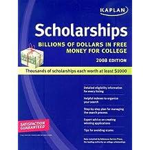 Kaplan Scholarships 2008: Billions of Dollars in Free Money for College
