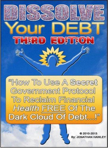 Amazon dissolve your debt ebook jonathan hawley kindle store fandeluxe Choice Image