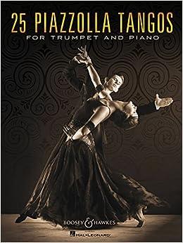 'TOP' 25 Piazzolla Tangos For Trumpet And Piano. Daniel Joker Delitos Social season Space paint