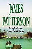 img - for Confesiones Junto Al Lago (Spanish Edition) book / textbook / text book