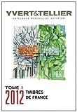 """""""catalogue mondial de cotation ; timbres de France t.1 ; 1849 à nos jours (édition 2012)"""""""