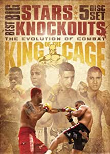 King of the Cage: Big Stars, Best Knockouts - The Evolution of Combat