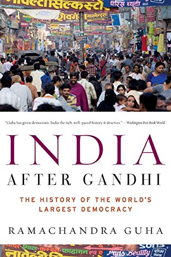 India After Gandhi  The History Of The Worlds Largest Democracy