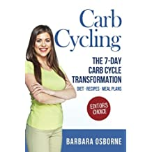 Carb Cycling: The 7-Day Carb Cycle Transformation