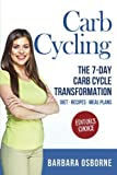 img - for Carb Cycling: The 7-Day Carb Cycle Transformation book / textbook / text book