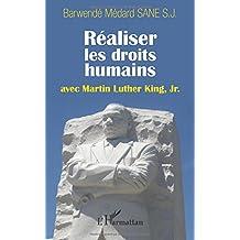 Réaliser les droits humains avec Martin Luther King, Jr.