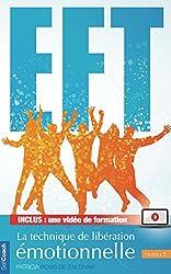 Le petit manuel pratique de l'EFT - Niveau 1