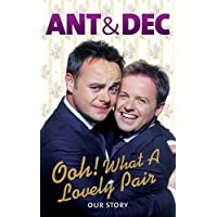 Ooh! What a Lovely Pair: Our Story (Ant