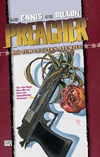 Preacher, Band 8: Bis zum letzten Atemzug