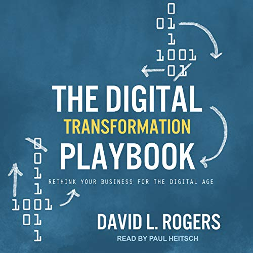 Pdf Science The Digital Transformation Playbook: Rethink Your Business for the Digital Age