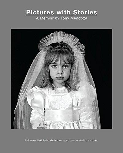 Pictures with Stories: A Memoir by Tony Mendoza por Tony Mendoza