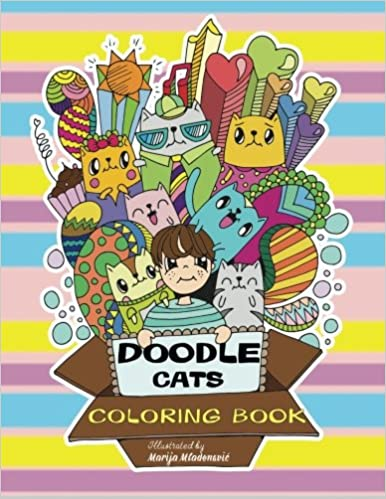 doodle cats coloring book relaxing and fun coloring for all cat lovers muhrella marija mladenovic 9781543083880 amazoncom books