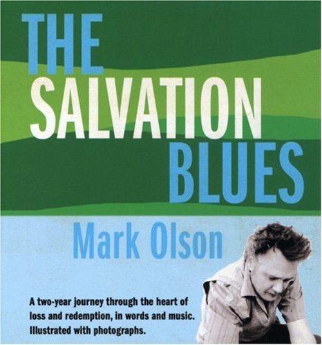 The Salvation Blues by Mark Olson