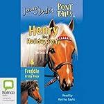 Henry the Holiday Pony & Freddie the Frisky Pony: Jenny Dale's Pony Tales | Jenny Dale