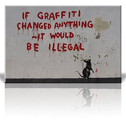 Print If graffitti changed anything it would be Illegal Rat Street Art Guerilla Banksy Street Artwork