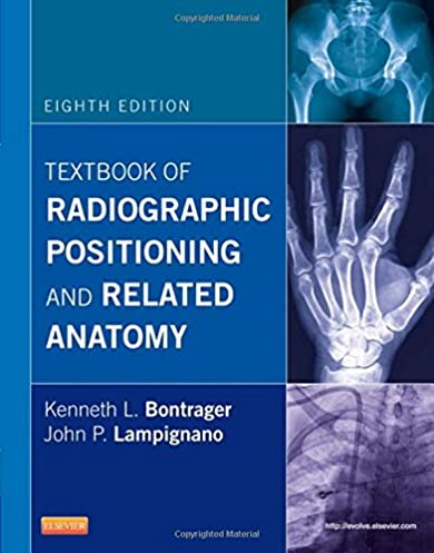 textbook of radiographic positioning and related anatomy rh amazon com Merrill's Atlas of Radiographic Positioning Lumbar Spine Positioning Radiography
