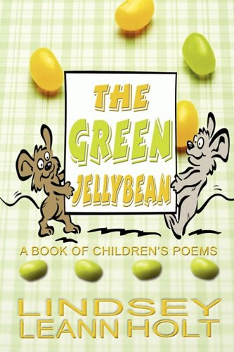 The Green Jellybean: A Book of Children's Poems ()