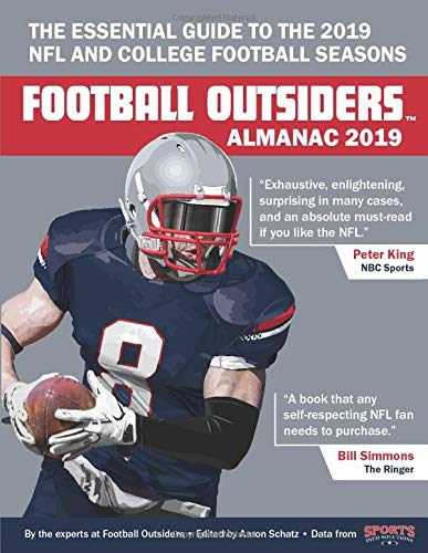 Football Outsiders Almanac 2019: The Essential Guide to the 2019 NFL and College Football Seasons por Aaron Schatz,Thomas Bassinger,Tom Gower,Derrik Klassen,Bryan Knowles,Rivers McCown,Andrew Potter,Mike Tanier,Vincent Verhei,Robert Weintraub