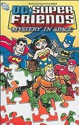 Super Friends Mystery In Space TP (Super Friends (DC Comics))