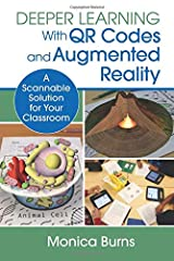 Deeper Learning With QR Codes and Augmented Reality: A Scannable Solution for Your Classroom (Corwin Teaching Essentials) Paperback