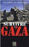 Survivre à Gaza par Al-Rantissi