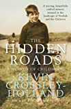 The Hidden Roads, Kevin Crossley-Holland, 1849162115
