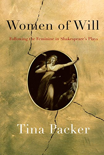 Women of will following the feminine in shakespeares plays women of will following the feminine in shakespeares plays by packer tina fandeluxe Choice Image