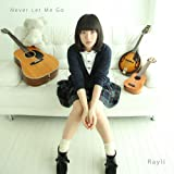 Reiri - Never Let Me Go [Japan CD] XQKH-1002