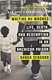 #5: Writing My Wrongs: Life, Death, and Redemption in an American Prison