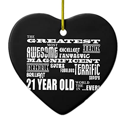 Christmas Tree Ornaments Cool Fun 21st Birthday Party Greatest 21 Year Old Heart Craft Ornament Gift