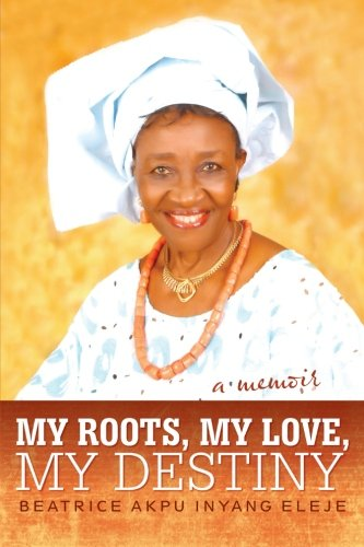 Download My Roots, My Love, My Destiny pdf