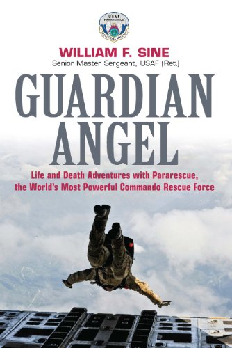 Angels Of Guardians (Guardian Angel: Life and Death Adventures with Pararescue, the World's Most Powerful Commando Rescue Force)