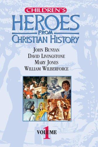 Children's Heroes from Christian History: Volume 1