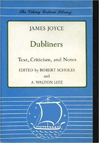 Dubliners: Text, Criticism, and Notes, Joyce, James