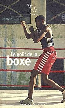 Le goût de la boxe par Naklé