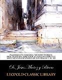 img - for Paleograf a visigoda: m todo te rico-pr ctico para aprender a leer los codices y documentos espa oles de los siglos V al XII (Spanish Edition) book / textbook / text book