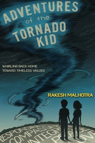 Download Adventures of the Tornado Kid: Whirling Back Home Toward Timeless Values pdf