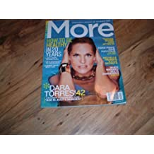 Dara Torres, Olympic Swimmer, Age Is Just A Number excerpt, More, April 2009 issue.