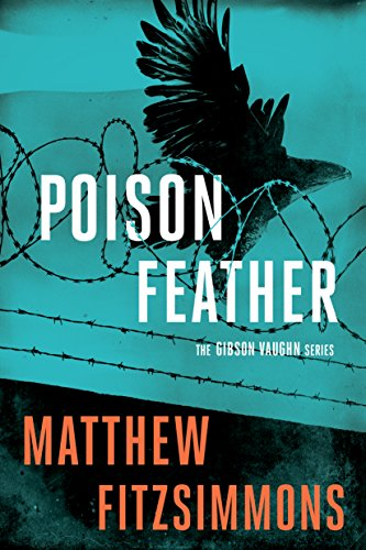 Poisonfeather (Gibson Vaughn Book 2)