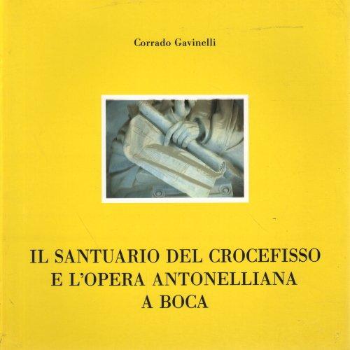 Il Santuario del Crocefisso e l'Opera Antonelliana a Boca